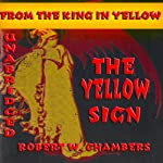 The Yellow Sign | Robert W. Chambers