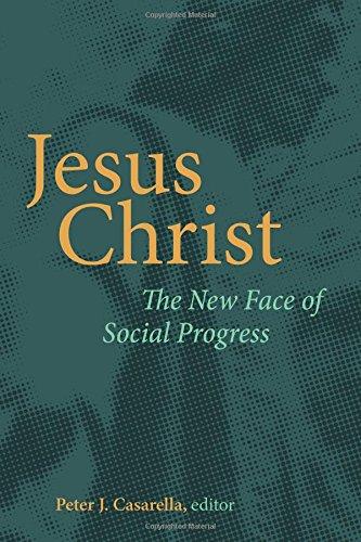 Read Online Jesus Christ: The New Face of Social Progress ebook