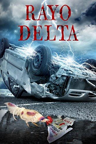 Rayo Delta (Spanish Edition)