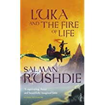 Luka and the Fire of Life by Salman Rushdie (2011-07-07)