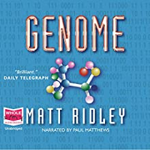 Genome Audiobook by Matt Ridley Narrated by Paul Matthews