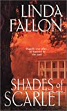 Shades of Scarlet, Linda Fallon, 0821774336