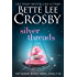Silver Threads (Memory House Series Book 5)