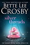 Silver Threads (A Memory House Novel, Book 5)