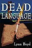 Dead Language, Lynn Boyd, 0595005799