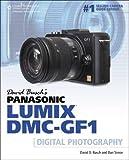 img - for David Busch's Panasonic Lumix DMC-GF1 Guide to Digital Photography (David Busch's Digital Photography Guides) book / textbook / text book