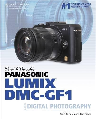 David Busch's Panasonic Lumix DMC-GF1 Guide to Digital Photography (David Busch's Digital Photography Guides)