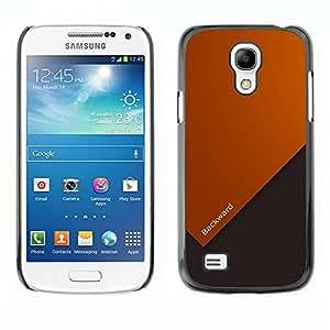 Be Good Phone Accessory // Dura Cáscara cubierta Protectora Caso Carcasa Funda de Protección para Samsung Galaxy S4 Mini i9190 MINI VERSION! // Motivational Quote Life Forward Slogan