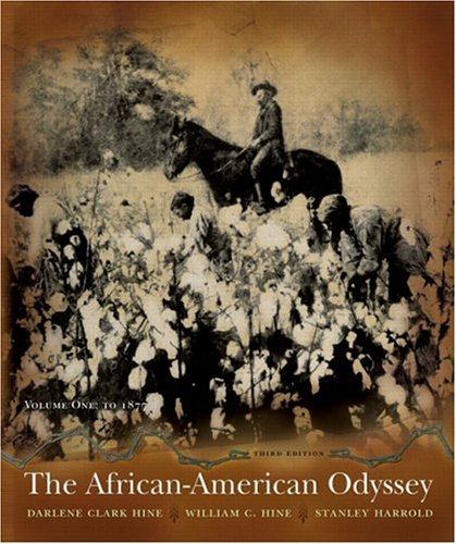 The African-American Odyssey: Volume I (Chapters 1-13) (3rd Edition) -