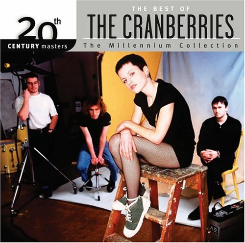 CD : The Cranberries - 20th Century Masters: Millennium Collection (Remastered)