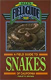 img - for A Field Guide to Snakes of California (Gulf's Field Guide) book / textbook / text book