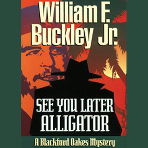 Bargain Audio Book - See You Later  Alligator  A Blackford Oak
