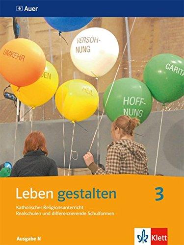 Leben Gestalten 3. Ausgabe N  Schülerbuch Klasse 9 10  Leben Gestalten. Ausgabe N Realschulen Und Differenzierende Schulformen Ab 2014