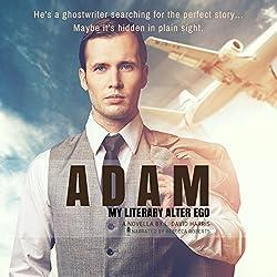 Adam: My Literary Alter Ego
