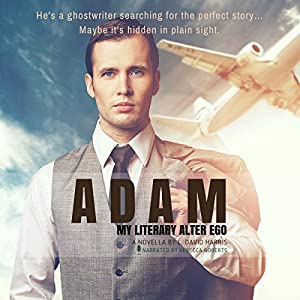 Adam: My Literary Alter Ego Audiobook