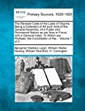 The Revised Code of the Laws of Virgini, Benjamin Watkins Leigh and William Waller Hening, 1277104522