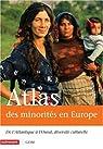 Atlas des minorités en Europe : De l'Atlantique à l'Oural, diversité culturelle par Plasseraud