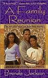 A Family Reunion, Brenda Jackson, 0312978839