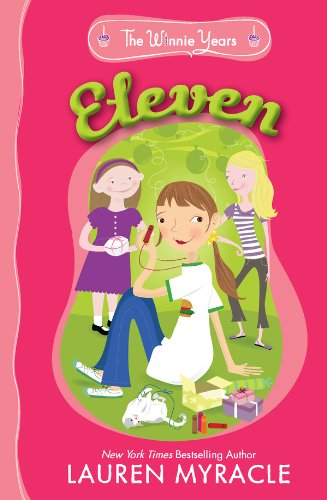 Eleven The Winnie Years Book 2 Kindle Edition By Lauren Myracle