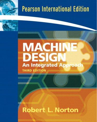 Machine Design: An Integrated Approach - Robert L. Norton