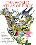 The World Atlas of Birds, Peter Markham Scott, 0517227320