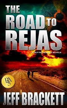 The Road to Rejas: A Half Past Midnight Novella by [Brackett, Jeff]