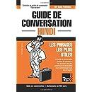 Guide de conversation Français-Hindi et mini dictionnaire de 250 mots (French Edition)