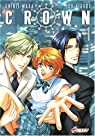 Crown, tome 1  par Higuri