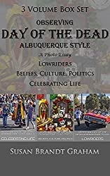 Observing Day of the Dead Albuquerque Style 3 Volume Box Set (As Seen in New Mexico Book 5)