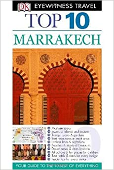 Top 10 Marrakech [With Map] (DK Eyewitness Top 10 Travel Guides) by Humphreys. Andrew ( 2012 )