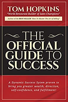 The Official Guide to Success by [Hopkins, Tom]