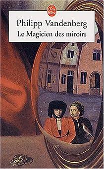 Le Magicien des miroirs par Vandenberg
