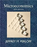 Microeconomics plus MyEconLab plus eBook 1-semester Student Access Kit 9780321531193