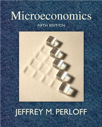 Microeconomics plus MyEconLab plus eBook 1-semester Student Access Kit (5th Edition)
