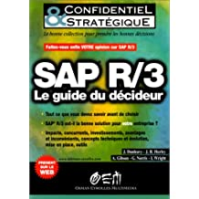 SAP R/3 LE GUIDE DU DÉCIDEUR
