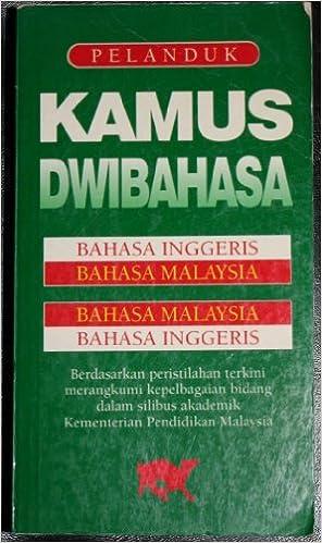 Kamus Dwibahasa Bahasa Inggeris Bahasa Malaysia Bahasa Malaysia Bahasa Inggeris English Malay And Malay English Dictionary Pelanduk Publications 9789679784572 Amazon Com Books