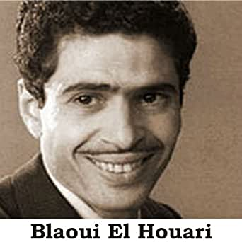 EL TÉLÉCHARGER HOUARI BLAOUI GRATUIT ALBUM