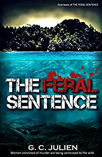 The Feral Sentence by G. C. Julien ebook deal
