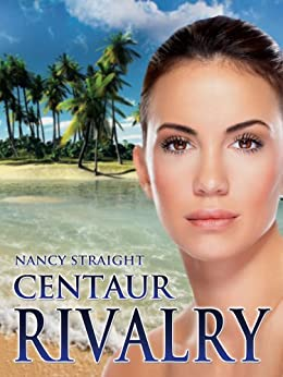Centaur Rivalry (Touched Series Book 3) by [Straight, Nancy]