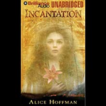 Incantation  Audiobook by Alice Hoffman Narrated by Jenna Lamia
