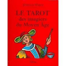 Tarot Des Imagiers.. Moyen Age + Cartes