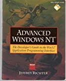 Advanced Windows Nt: The Developer's Guide to the Win32 Application Programming Interface/Book and Disk by Jeffrey Richter (1993-10-01)