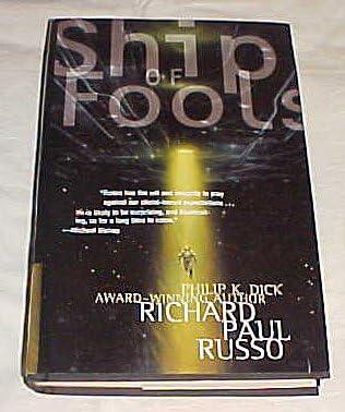 Ship Of Fools By Richard Paul Russo Hardback 2001 Richard Paul Russo Amazon Com Books