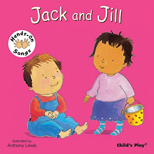 Songs Jack (Jack and Jill (Hands-on Songs))