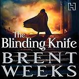 The Blinding Knife: Lightbringer, Book Two