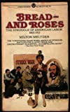 Bread and Roses, Milton Meltzer, 0451615743