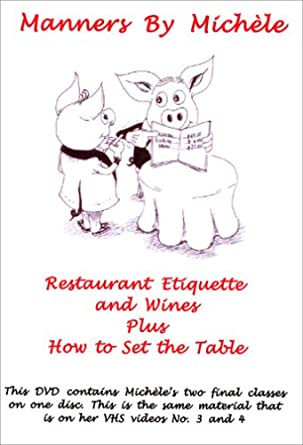 Amazoncom Manners By Michele Restaurant Etiquette And Wines Plus - How to set a table in a restaurant