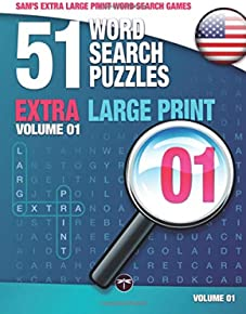 Sam's Extra Large-Print Word Search Games, 51 Word Search Puzzles, Volume 1: Brain-stimulating puzzle activities for many hours of entertainment