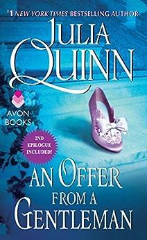 An Offer From a Gentleman With 2nd Epilogue (Bridgertons) by [Quinn, Julia]