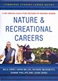 Nature and Recreation Careers, Nola Errey and Karin Miller, 0521609666